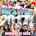 DJ DASK / THE BEST OF PARTY 2017 2nd Half (2CD)