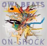 OWL BEATS / ON-SHOCK
