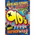 【DEADSTOCK】 AV8 All Stars & DJ OGGY / 90's BEST HIPHOP & R&B