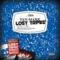 YAN-MARK / LOST TAPES' - Mixed by DJ BROW from BIG SCORE