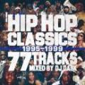 DJ DASK / HIP HOP CLASSICS 77 TRACKS 1995-1999