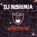 DJ NISHIMIA / GOING TO CALI