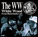 White Wood / The WW