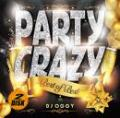 DJ OGGY / Party Crazy Best of Best -AV8 Official Party Mega Mix- (2CD)