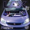 DJ DEEQUITE / LAX Vol.18