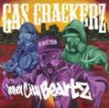 GAS CRACKERZ / Inner city beatz