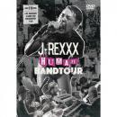 "J-REXXX / J-REXXX ""HUMAN"" BAND TOUR DVD"