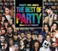DJ YAMATO / PARTY MIX JUICE THE BEST OF PARTY