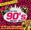 DJ 0438 / Back to the 90's Mega Mix