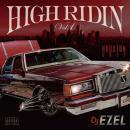 DJ EZEL / HIGH RIDIN VOL.1