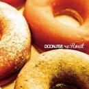 DOONUTS!! (DJ HISAYA, DJ KENJI, SAORIX, STAR FAZE KID) / re:Roast (2CD)