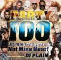 DJ PLAIN / PARTY 100