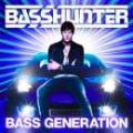 【¥↓】 BASSHUNTER / Bass Generation