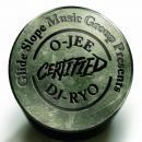 O-JEE & DJ RYO / CERTIFIED