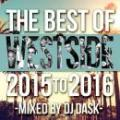 【¥↓】 DJ DASK / THE BEST OF WESTSIDE 2015 to 2016