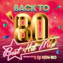 DJ KEN-BO / BACK TO 80's BEST HIT MIX
