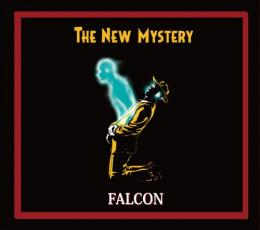 FALCON a.k.a. NEVER ENDING ONELOOP / THE NEW MYSTERY