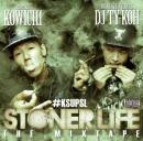 KOWICHI & DJ TY-KOH / STONER LIFE THE MIX TAPE