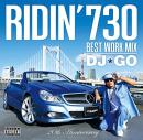 DJ☆GO / RIDIN' 730 - BEST WORK MIX -