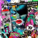 【¥↓】 DJ CAUJOON / Celebrity Party Mix 2019