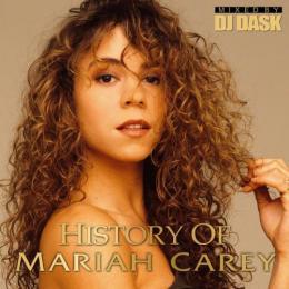 DJ DASK / History of Mariah Carey