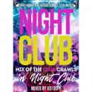 VDJ DOPE / NIGHT CLUB -MIX OF THE CLUB CRAWLS IN NIGHT CLUB-