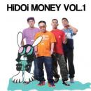 HiDOi MONEY / HiDOi MONEY VOL.1