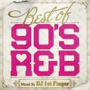 DJ 1ST FINGER / BEST OF 90's R&B