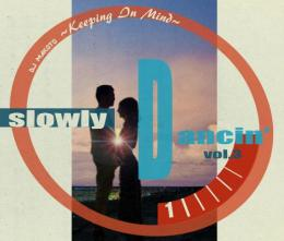 DJ MAKOTO / SLOWLY DANCIN' Vol.3 -KEEPING IN MIND-