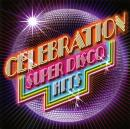 "V.A / Celebration ""Super Disco Hits"" (2CD)"