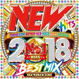 DJ You★330 / New Hits 2018 Best Mix (2CD)