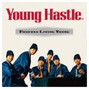 【予約】 Young Hastle / Forever Living Young (3/8)