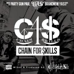 YAS / C4$(CHAIN FOR $KILLS) - mixed by DJ Mitch