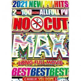 VDJ DOPE / NO CUT MAX LONG FULL MOVIE BEST BEST BEST (2DVD)