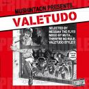 VALETUDO - Selected by メシアTHEフライ / Mixed by MUTA