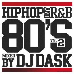 DJ DASK / HIPHOP and R&B 80'S Vol.2