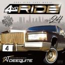 DJ DEEQUITE / 4 YO RIDE VOL.24