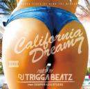 DJ TRIGGABEATZ / CALIFORNIA DREAM VOL.7