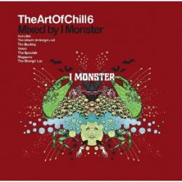 【¥↓】 V.A / Art Of Chill Vol. 6 mixed By I Monster (2CD)