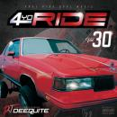 DJ DEEQUITE / 4 YO RIDE VOL.30