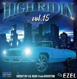 DJ EZEL / HIGH RIDIN VOL.15