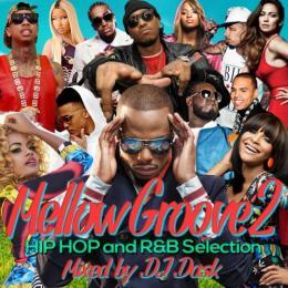DJ DASK / MellowGroove 2 -HIP HOP and R&B Selection-