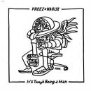 FREEZ × NARISK / IT'S TOUGH BEING A MAN [12inch]
