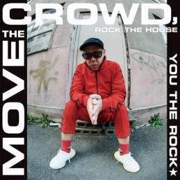 YOU THE ROCK★ / MOVE THE CROWD, ROCK THE HOUSE - T.O.U.G.H. [7inch]