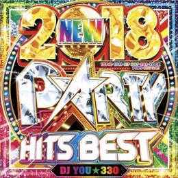 DJ You★330 / 2018 Party Hits Best (2CD)