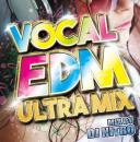DJ NITRO / VOCAL EDM ULTRA MIX