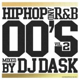 DJ DASK / HIPHOP and R&B 00'S Vol.2
