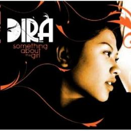 【¥↓】 DIRA / SOMETHING ABOUT THE GIRL