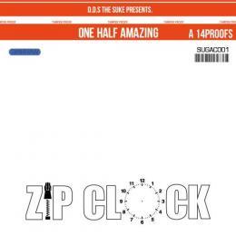 "D.D.S THE SUKE / ZIPCLOCK ""ONE HALF AMAZING"""