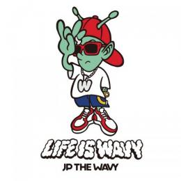 JP THE WAVY / LIFE IS WAVY